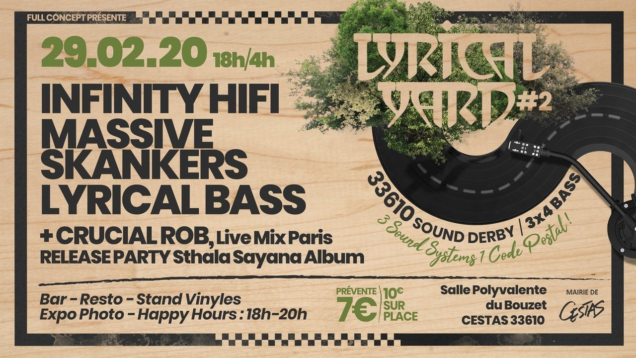 Lyrical Yard #2 - Infinity HiFi + Massive Skankers + Lyrical Bass