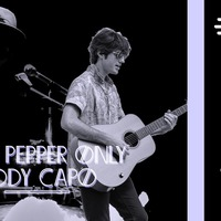 Lucky Pepper Only + Eddy Capo