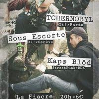 TCHERNOBYL + SOUS ESCORTE + GUESTS