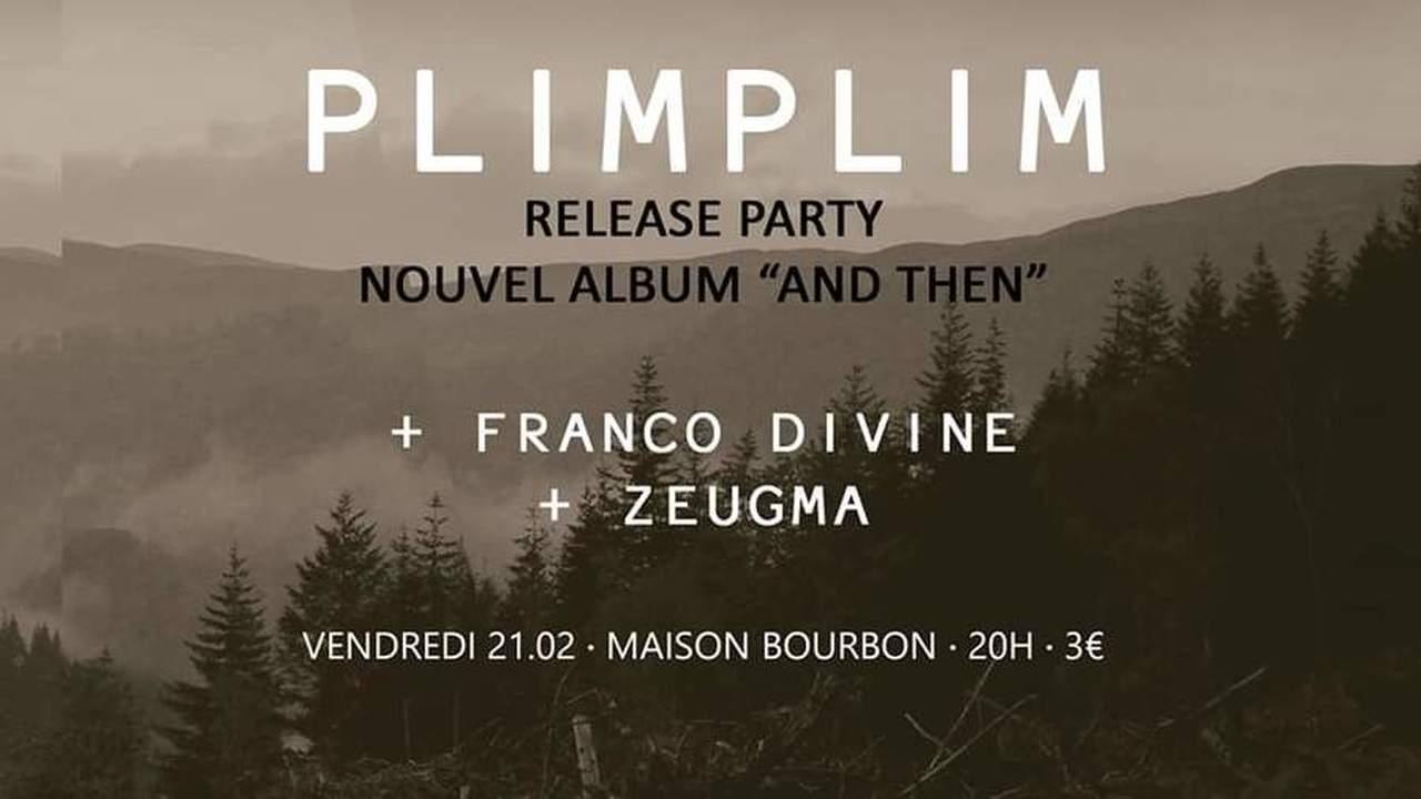 Plimplim + Franco Divine + Zeugma