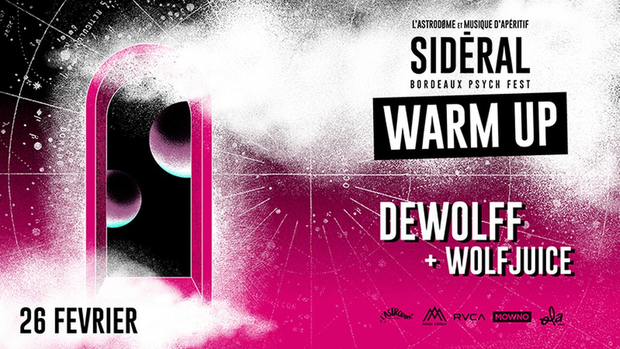 Sidéral Warm Up : DeWolff + Wolfjuice