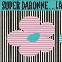 Super Daronne : Lauer