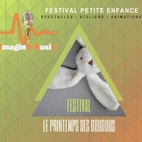 Festival Le Printemps Des Doudous - 3ème édition - 1ère journée