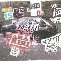 HARA KIRI + ROBERT OPEN NIGHTMARE + BERETTA