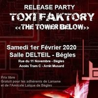 Toxi Faktory (Release party)