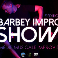 Barbey Impro Show - Comédie musicale improvisée
