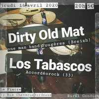 Dirty Old Mat × Los Tabascos