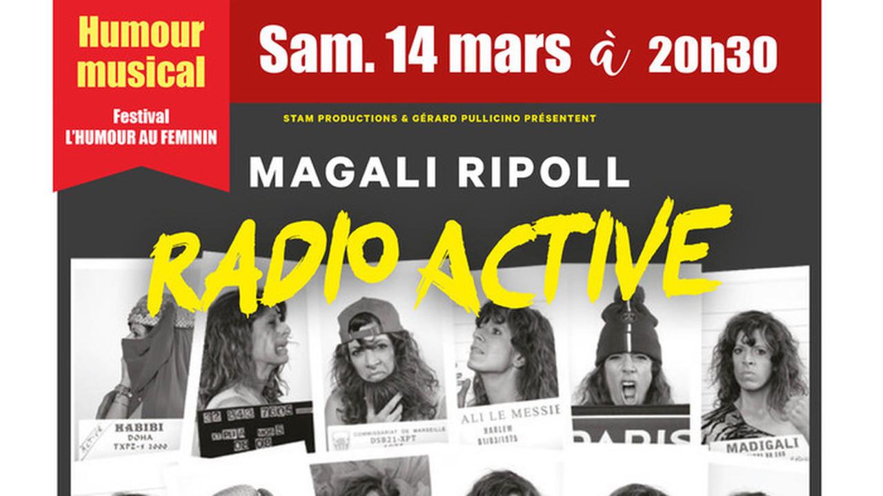 MAGALI RIPOLL - Radio Active - Festival Humour au Féminin