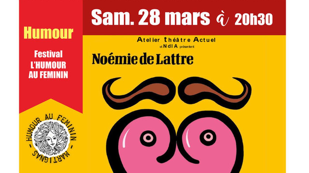 NOEMIE DE LATTRE - Féministe pour Hommes - Festival Humour au Féminin