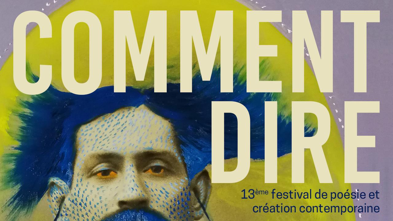 Festival Comment Dire #13