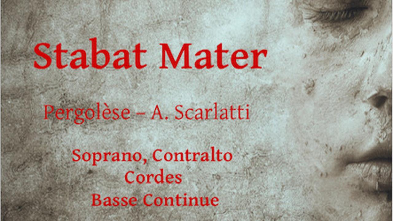 Stabat Mater Pergolèse et A. Scarlatti