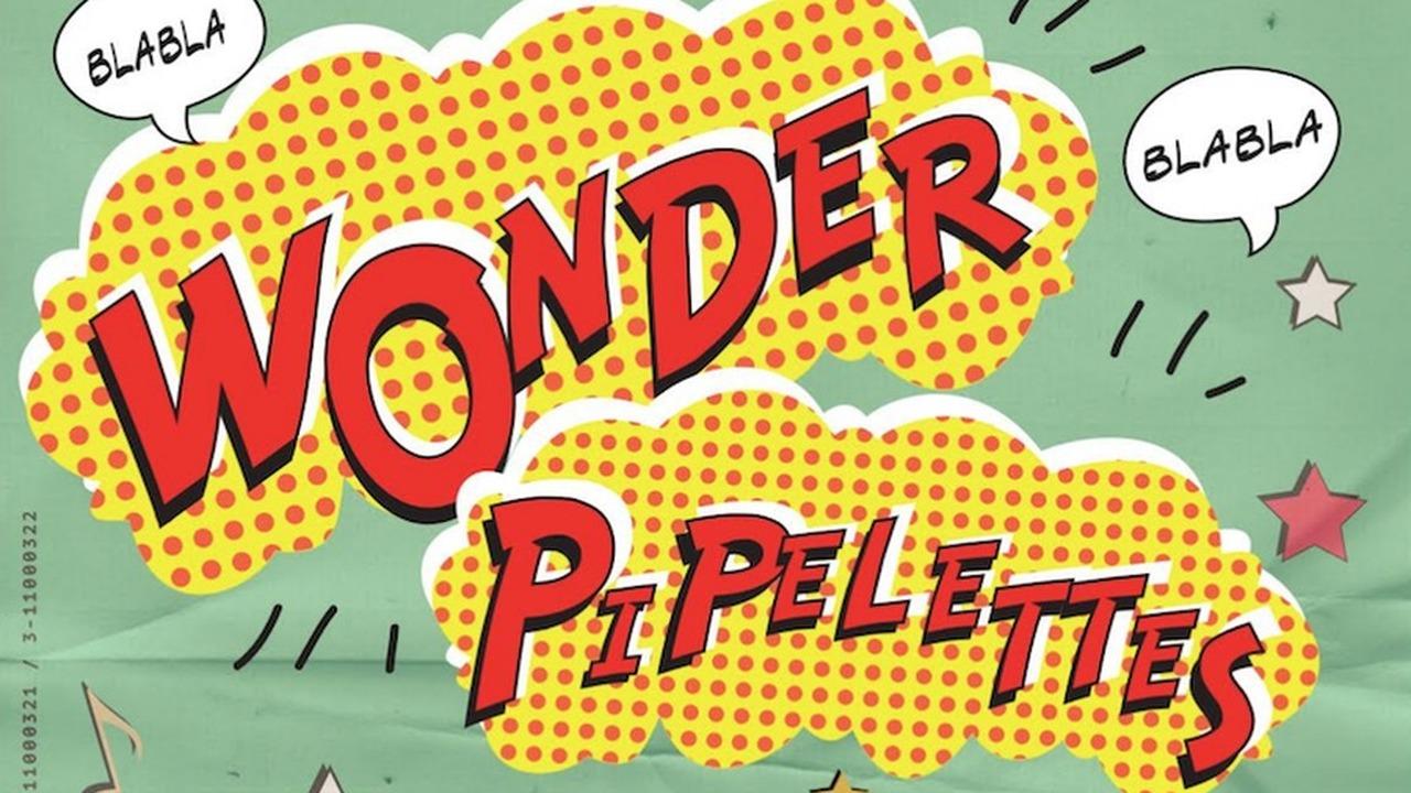 WONDER PIPELETTES - le plateau d