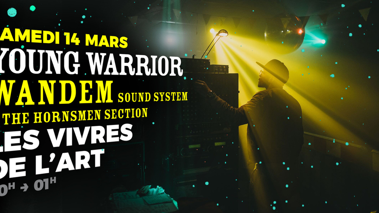 Young Warrior + Wandem Sound System