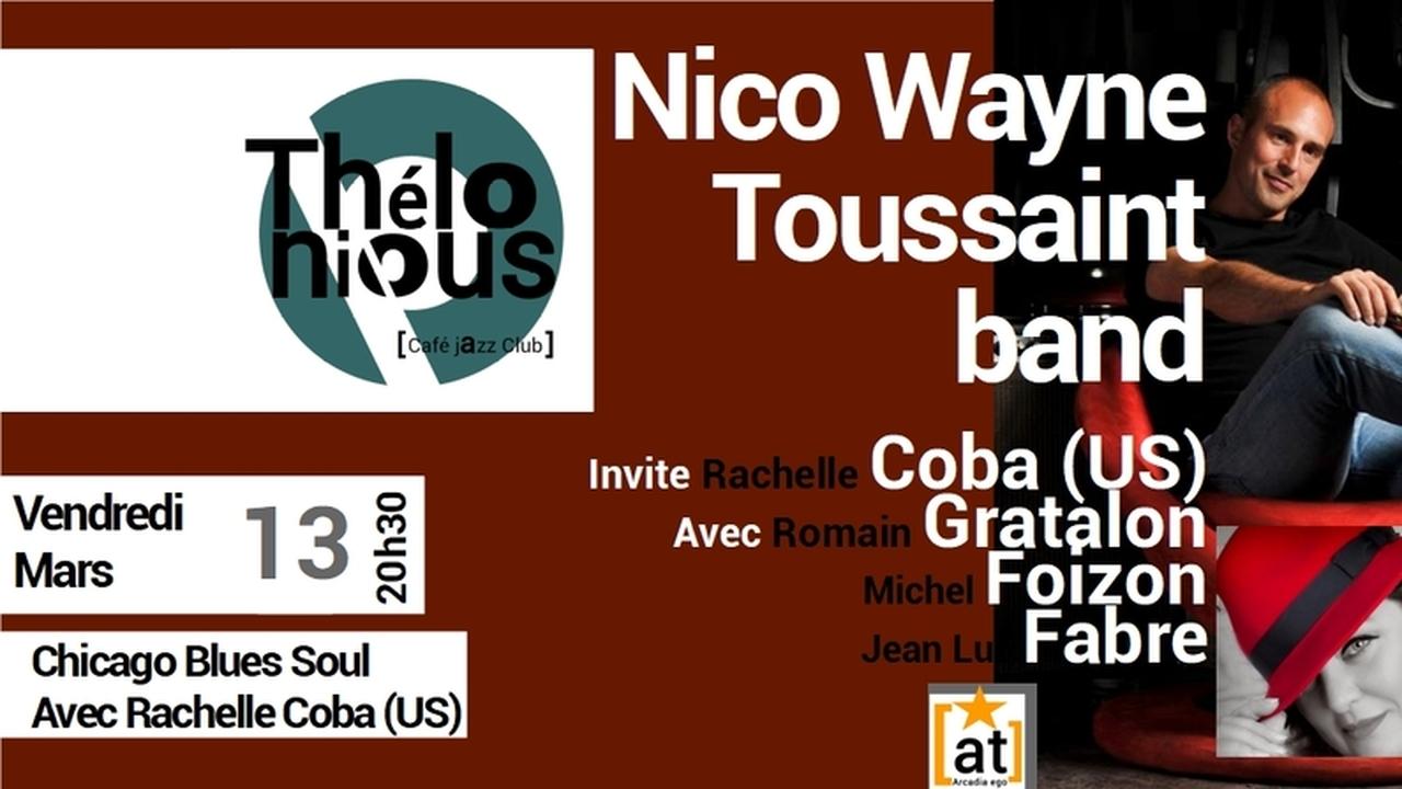 Nico Wayne Toussaint band invite Rachelle Coba