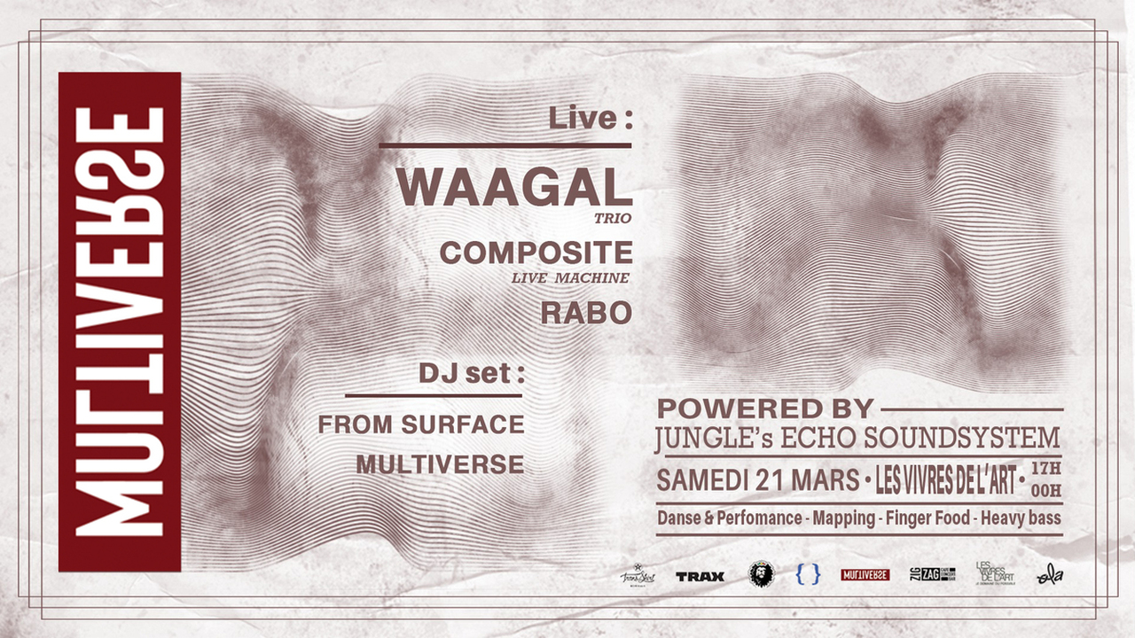 Multiverse x Waagal & Composite LIVE