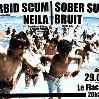 MORBID SCUM +NEILA + SOBER SUCKS + BRUIT