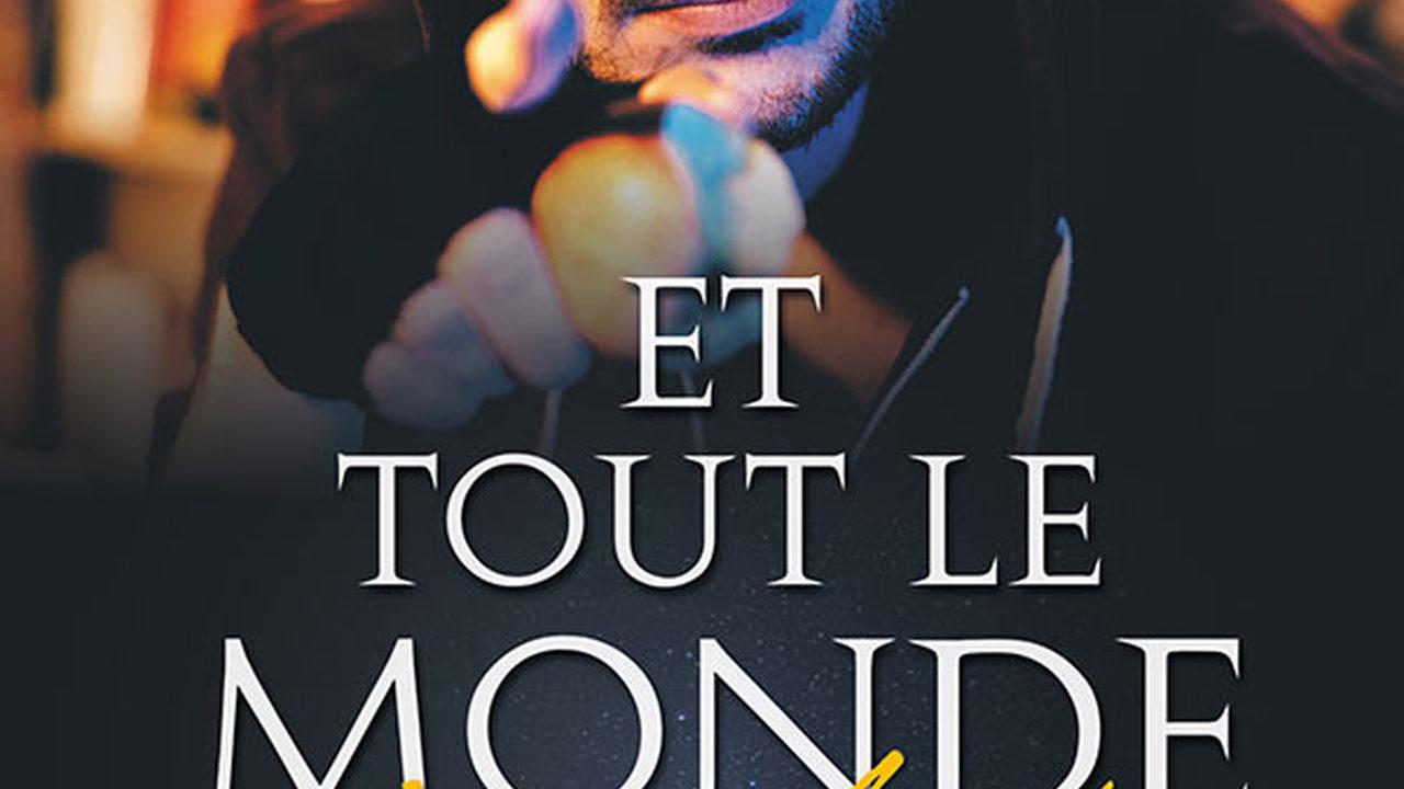 ET TOUT LE MONDE S