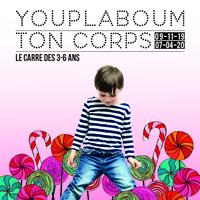 Youplaboum ton corps