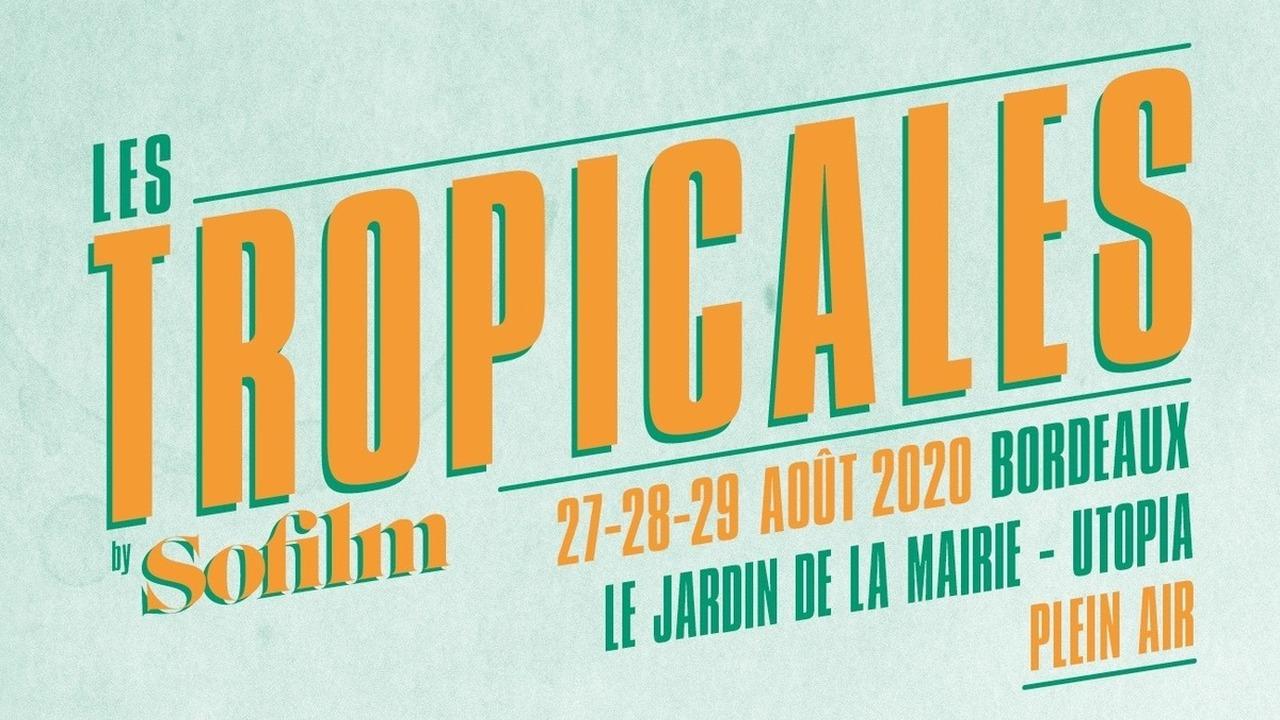 Les Tropicales by Sofilm - Hors Saison