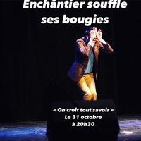 Enchântier Théâtre souffle ses bougies : Spectacle + Concert