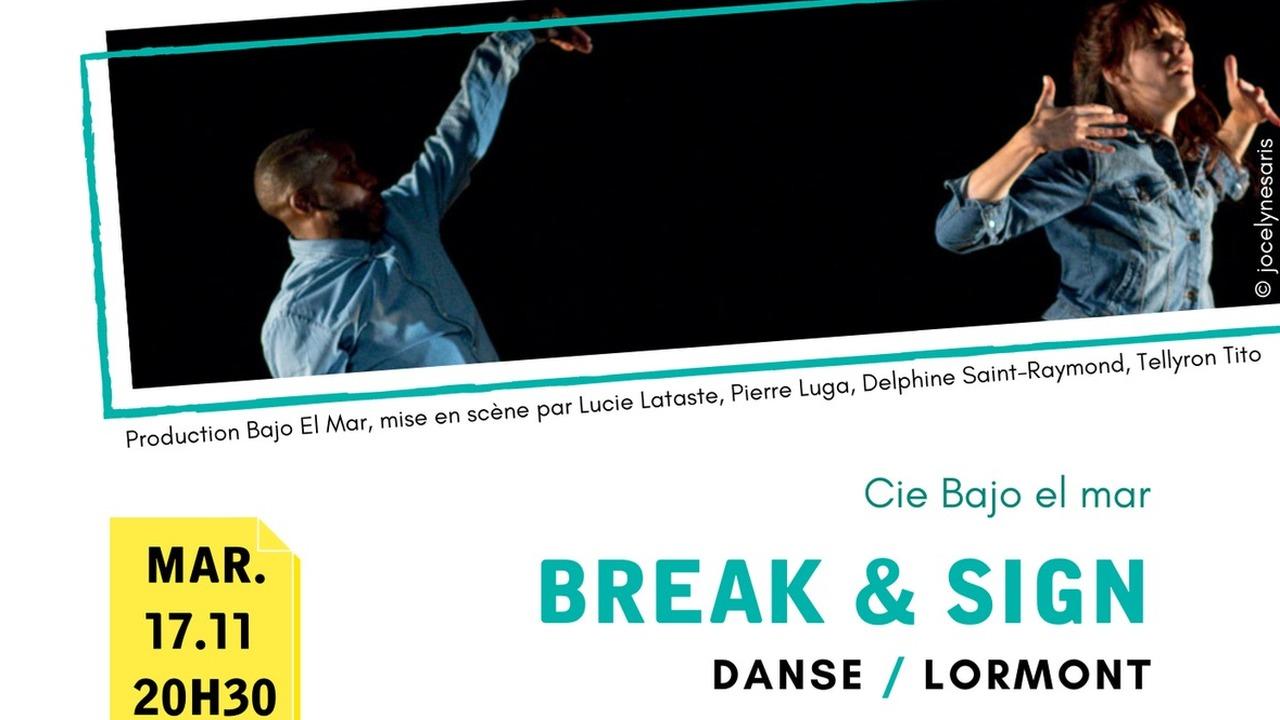 Break & Sign - Hors Jeu/En Jeu
