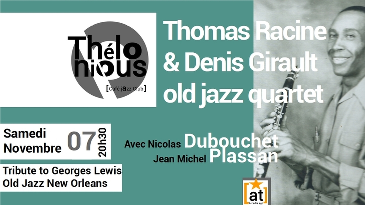 THOMAS RACINE & DENIS GIRAULT OLD JAZZ QUARTET