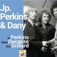 JP PERKINS & DANY REVIVAL