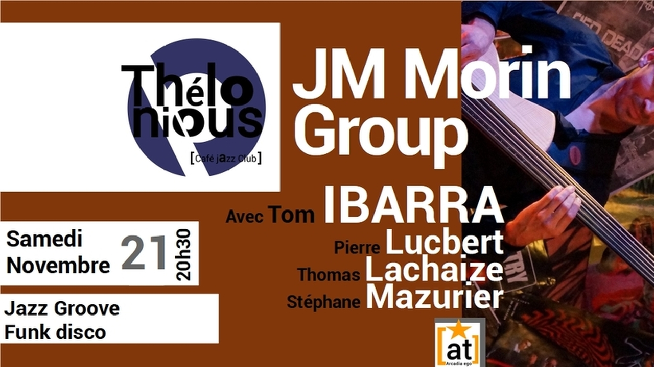 JEAN MARIE MORIN GROUP & TOM IBARRA