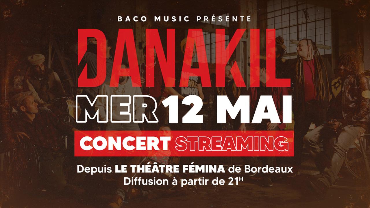 Danakil / Concert en streaming depuis le Théâtre Fémina