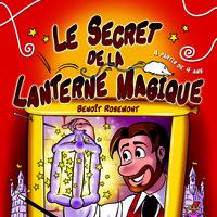 Le secret de la lanterne Magique , Festival jeune public Vive la Magie
