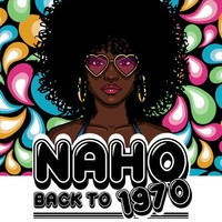 NAHO : BACK TO 1970
