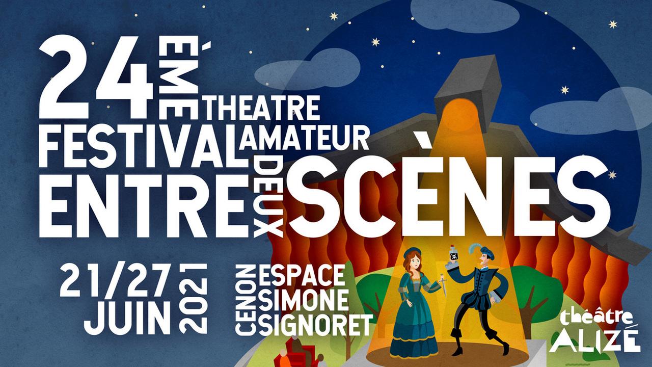 """24ème Festival """"Entre-Deux-Scènes"""" de Théâtre Amateur"""