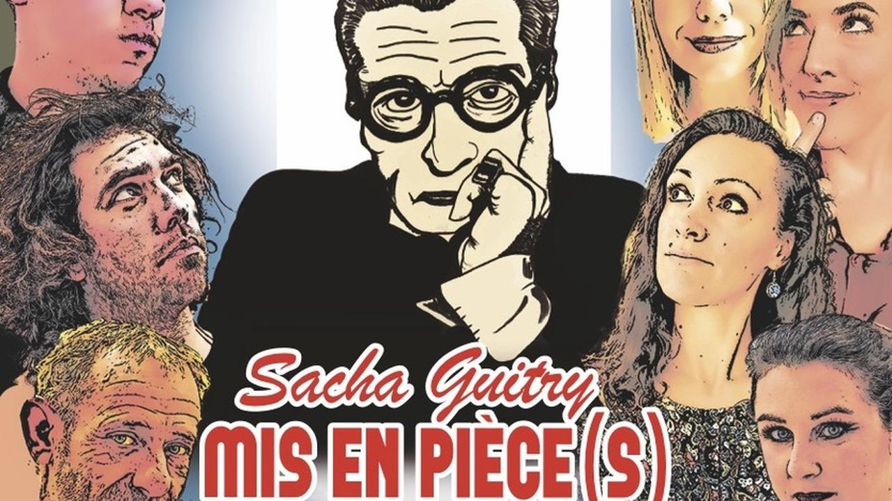 Sacha Guitry mis en pièce(s)