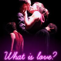 What is love [Spectacle en ligne]