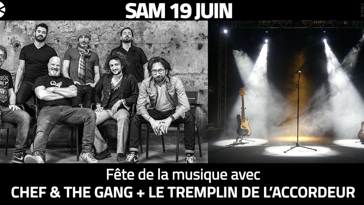 Fête de la musique avec CHEF & THE GANG + Tremplin de l