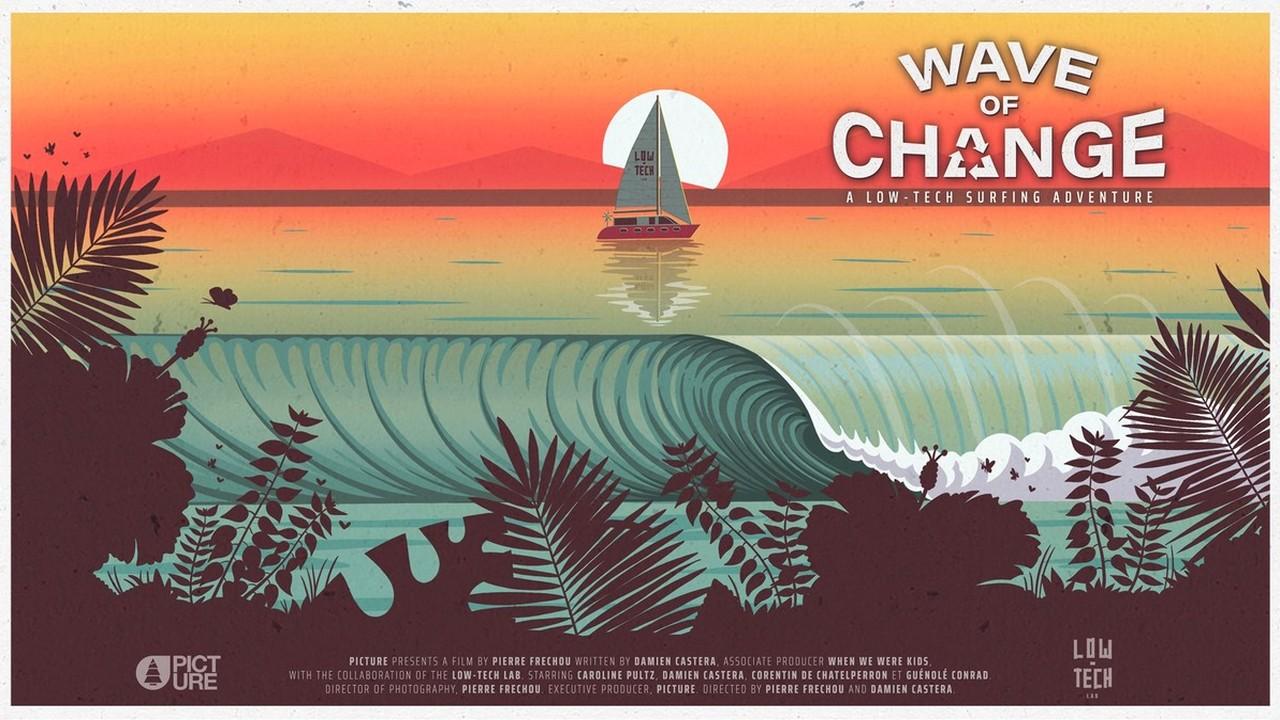 WAVE OF CHANGE [avant-première]