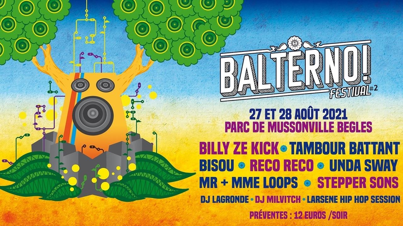 Festival BALTERNO! 2021 : Billy Ze Kick + Tambour Battant + Bisou + Reco Reco + Unda Sway