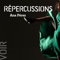 Répercussions - Ana Pérez