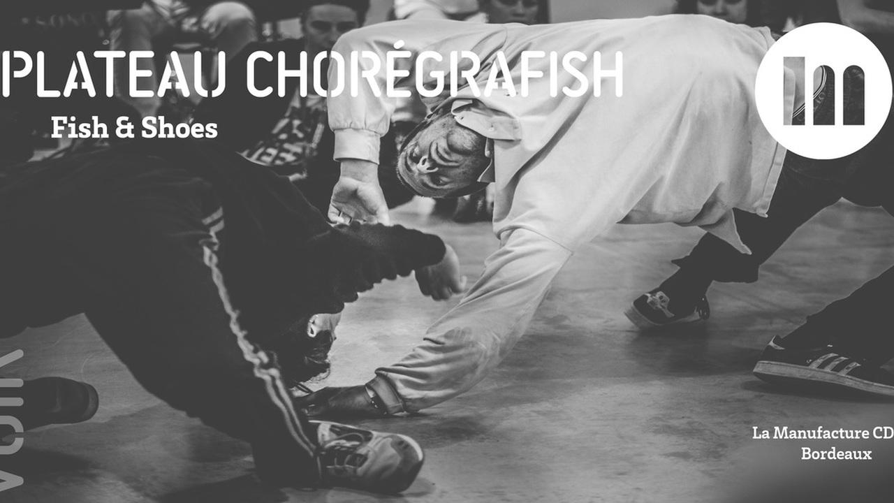 Plateau ChorégraFish - Fish & Shoes