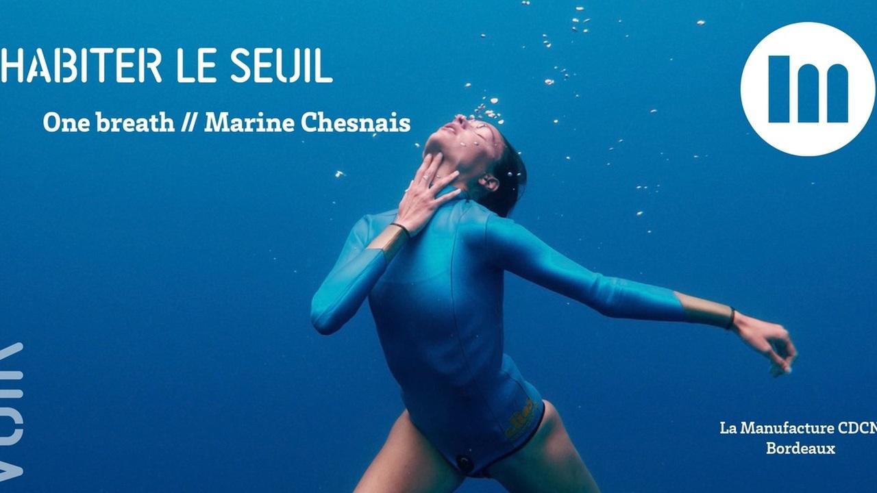 Habiter le seuil - One breath // Marine Chesnais