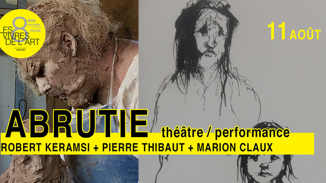 Abrutie - Robert Keramsi, Pierre Thibaut et Marion Claux