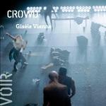CROWD - Gisèle Vienne