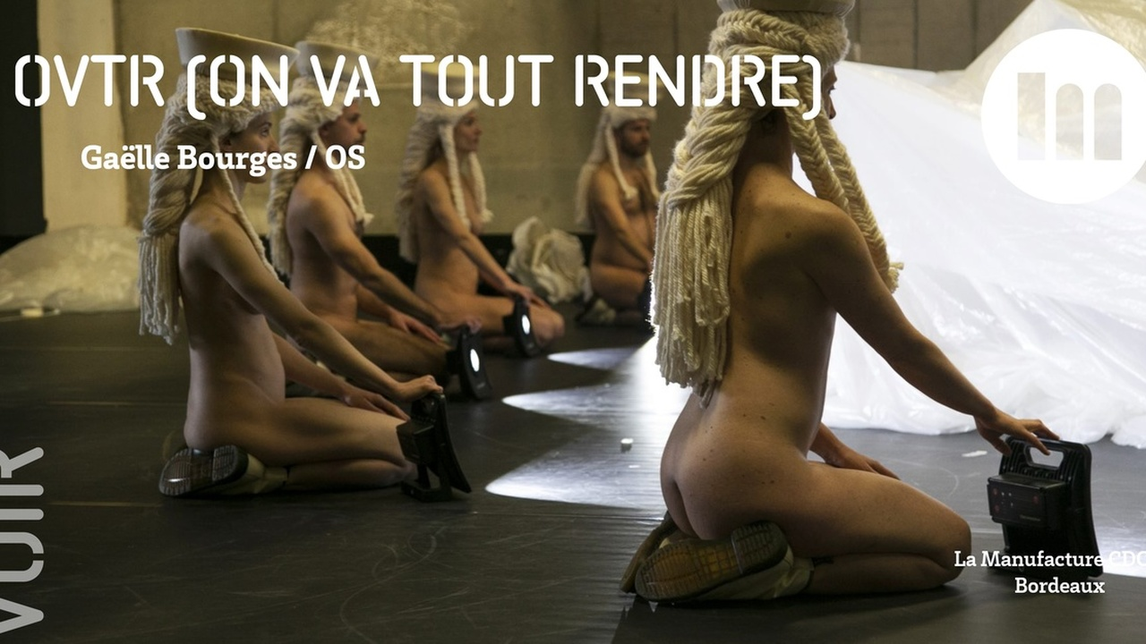 OVTR [on va tout rendre] - Gaëlle Bourges / OS