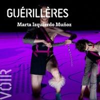 Guérillères - Marta Izquierdo Muñoz