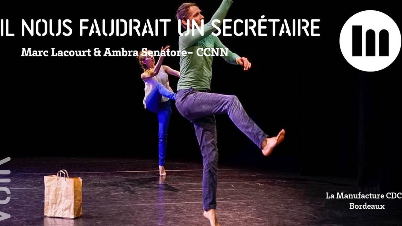 Il nous faudrait un secrétaire — Marc Lacourt & Ambra Senatore- CCNN