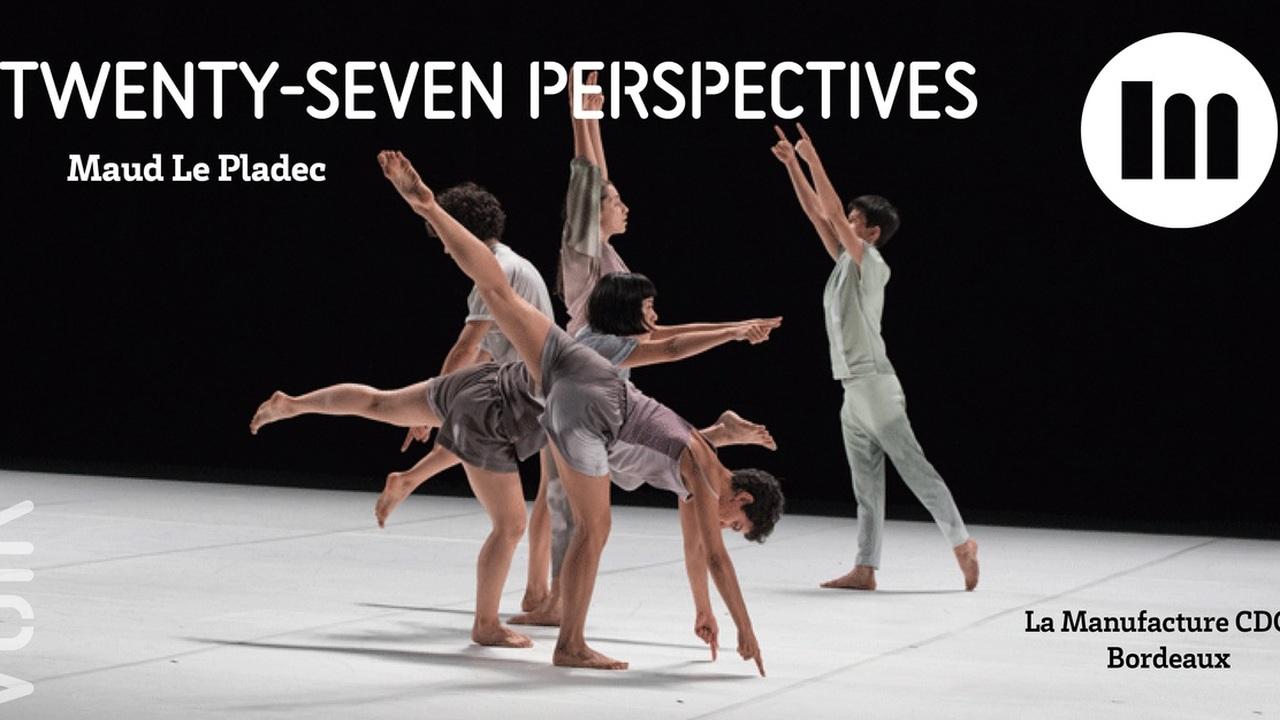 Twenty seven perspectives - Maud Le Pladec