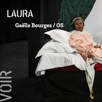 [ POUCE ! ] LAURA - Gaëlle Bourges / OS