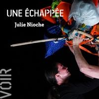 [ POUCE ! ] - Une échappée / Julie Nioche