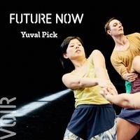 Future now / Yuval Pick – CCN de Rilleux-la-Pape