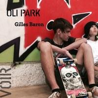 [ POUCE ! ] Oli Park - Gilles Baron